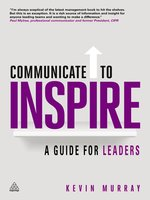Click here to view eBook details for Communicate to Inspire by Kevin Murray
