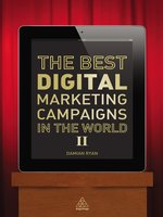 Click here to view eBook details for The Best Digital Marketing Campaigns in the World II by Damian Ryan