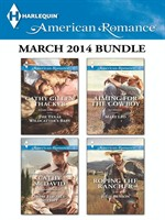 Harlequin American Romance March 2014 Bundle: The Texas Wildcatter's Baby\Most Eligible Sheriff\Aiming for the Cowboy\Roping the Rancher