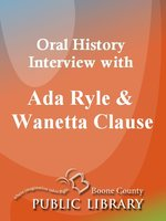 Oral History Interview with Ada Ryle and Wanetta Clause