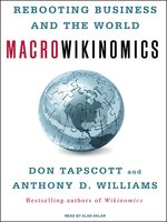 Click here to view Audiobook details for Macrowikinomics by Don Tapscott