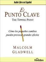 El Punto Clave (Tipping Point)