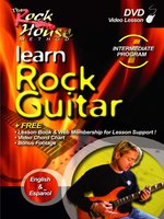 Rock House: Learn Rock Guitar Intermediate, 2nd Edition