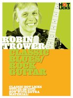 Robin Trower: Classic Blues/Rock Guitar