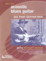 The Art Of Acoustic Blues Guitar: Do That Guitar Rag