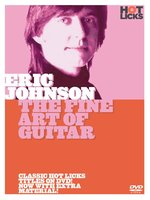 Eric Johnson: The Fine Art Of Guitar