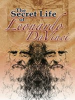 The Secret Life of Leonardo DaVinci