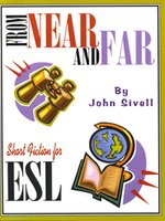 From Near And Far: Short Fiction For ESL