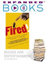 Expanded Books Interview: Fired!