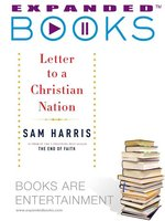 Expanded Books Interview: Letter to a Christian Nation
