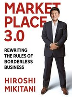 Click here to view Audiobook details for Marketplace 3.0 by Hiroshi Mikitani