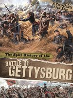 The Split History of the Battle of Gettysburg