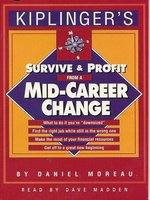 Kiplinger's Survive & Profit from a Mid-Career Change
