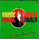 Suicide Chicken