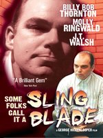 Some Folks Call It a Slingblade