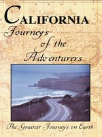 Greatest Journeys: California