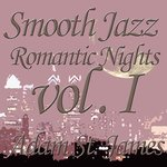 Smooth Jazz Romantic Nights, Volume 1