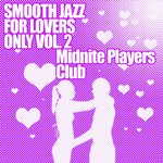 Smooth Jazz For Lovers Only, Volume 2