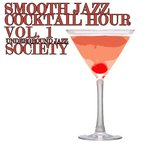 Smooth Jazz Cocktail Hour, Volume 1
