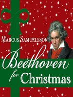 Beethoven for Christmas, Volume 1