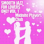 Smooth Jazz For Lovers Only, Volume 1