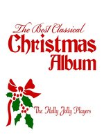 The Best Classical Christmas Album, Volume 1