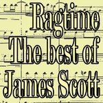 Ragtime: The Best Of James Scott