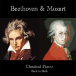 Classical Piano: Beethoven & Mozart Back To Back