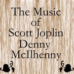 The Music of Scott Joplin