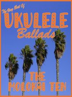 The Very Best of Hawaiian Ukulele Ballads