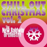 Chill Out Christmas, Volume 2