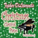 Christmas Classical Piano, Volume 3