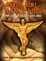 Angels, Reiki and Healing
