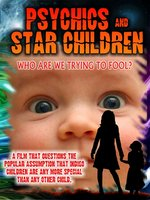 Psychics & Star Children