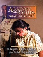 Against All Odds: Israel Survives, Volume 1 of 5