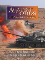 Against All Odds: Israel Survives, Volume 3 of 5