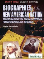 Biographies of the New American Nation