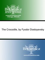The Crocodile, by Fyodor Dostoyevsky