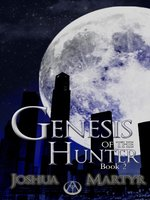 Genesis of the Hunter
