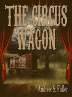 The Circus Wagon