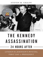 The Kennedy Assassination - 24 Hours After