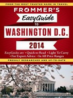 Frommer's EasyGuide to Washington, D. C. 2014
