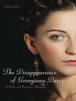 The Disappearance of Georgiana Darcy