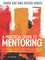 A Practical Guide to Mentoring