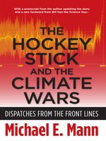 The Hockey Stick and the Climate Wars