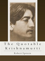 The Quotable Krishnamurti