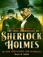 The Mammoth Book the Lost Chronicles of Sherlock Holmes