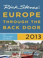 Rick Steves' Europe Through the Back Door 2013
