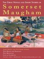 The Great Novels and Short Stories of Somerset Maugham