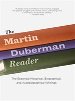 The Martin Duberman Reader